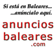 Si est en Baleares... anncialo en www.anuncios-baleares.com